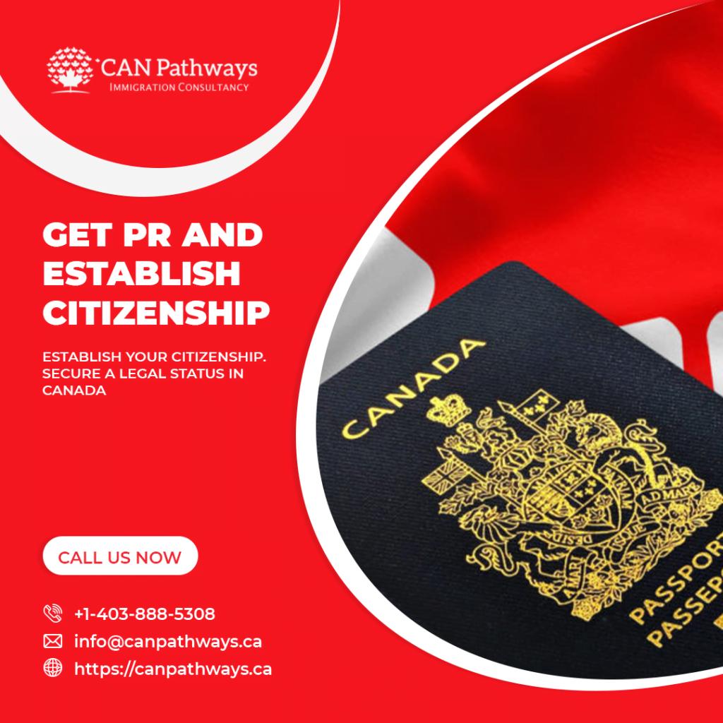 PR and Establish your citizenship